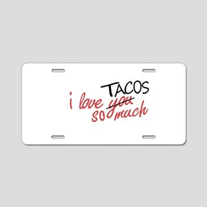 i love you so much [AUSTIN Aluminum License Plate
